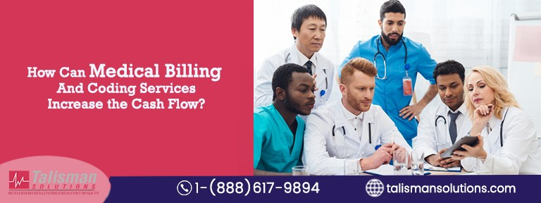 How Can Medical Billing And Coding Services Increase Cash Flow?