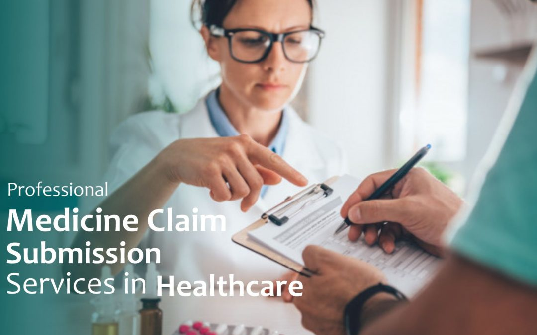 Professional Medicine Claim Submission Services in Healthcare